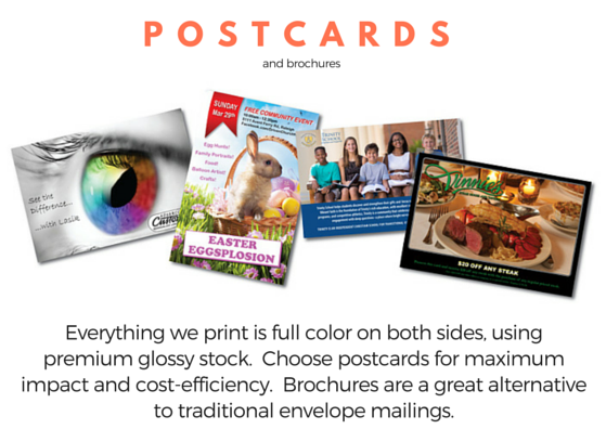 Postcard printing - Everything we print is full color on both sides, using premium glossy stock. Choose postcards for maximum impact and cost-efficiency. Brochures are a great alternative to traditional envelope mailings.