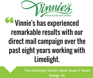 Vinnie's Steakhouse - Direct Mail Campaign Testimonial